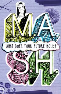 M.A.S.H.: What Does Your Future Hold?