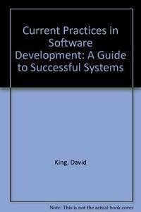 Current Practices In Software Development