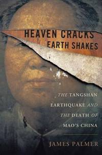 Heaven Cracks Earth Shakes