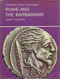 image of Rome and the Barbarians (Bodley Head Archaeology)