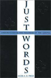 Just Words: Understanding the Fullness of the Gospel