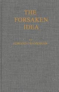 The Forsaken Idea