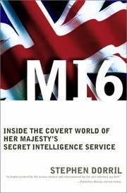 M16: Inside the Covert World of Her Majesty's Secret Intelligence Service