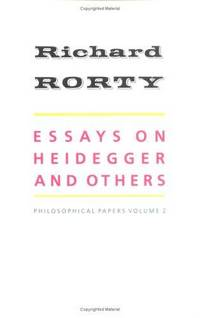 Essays on Heidegger and Others:  Philosophical Papers, Volume 2.