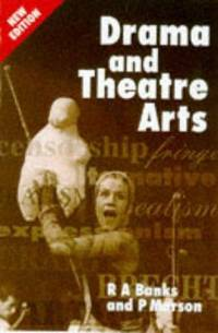 Drama and Theatre Arts