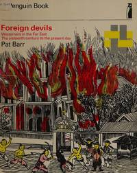 image of Foreign Devils: Westerners in the Far East (Topics in History)