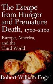image of The Escape from Hunger and Premature Death, 1700-2100: Europe, America, and the Third World