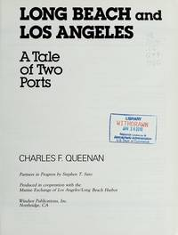 Long Beach and Los Angeles: A Tale of Two Ports