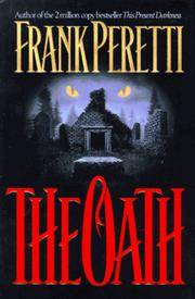 The Oath: A Novel by  Frank E Peretti - Hardcover - 1995-07-01 - from JMSolutions (SKU: sa-08-ATS-170407005)
