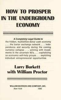HOW TO PROSPER IN THE UNDERGROUND ECONOMY A Completely Legal Guide to the  Hidden, Multibillion-Dollar Cash Economy ...