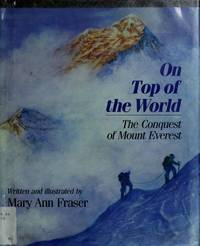 On Top of the World: The Conquest of Mount Everest