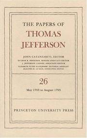 image of Papers of Thomas Jefferson:  Volume 26:  11 May to 31 August 1793.