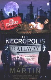 Necropolis Railway (Jim Stringer Steam Detective 1) [Paperback]