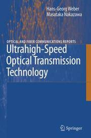 Ultrahigh-Speed Optical Transmission Technology (Optical and Fiber Communications Reports)