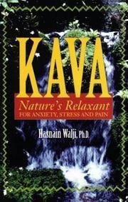KAVA: NATURE'S RELAXANT & MORE FOR ANXI [Paperback] Walji, Hasnain