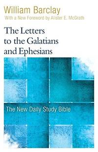 image of The Letters to the Galatians and Ephesians (New Daily Study Bible)