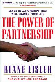 The Power of Partnership: The Seven Relationships that Will Change Your Life.