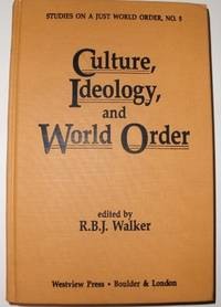 Culture, Ideology, and World Order (Studies on a Just World Order)
