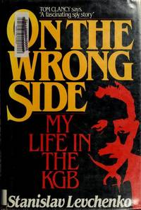 image of On the Wrong Side: My Life in the KGB