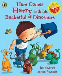 Here Comes Harry with His Bucketful of Dinosaurs