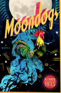 Moondogs  A Novel