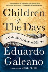 image of Children of the Days: A Calendar of Human History