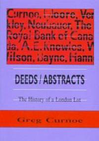 Deeds/Abstracts: The History of a London Lot