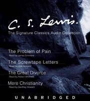 image of C.S. Lewis: The Signature Classics Audio Collection: The Problem of Pain, The Screwtape Letters, The Great Divorce, Mere Christianity