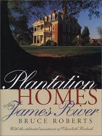 Plantation Homes of the James River