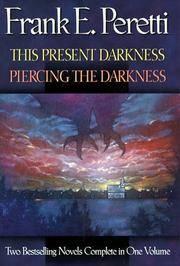 This Present DarknessPiercing the Darkness