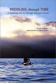 Paddling Through Time: A Kayaking Journey Through Clayoquot Sound