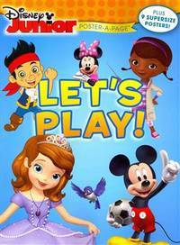 Disney Junior: Let's Play! Poster-A-Page (Disney Junior Poster-a-Page)