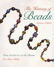 image of The History of Beads : From 30,000 B.C. to the Present (Concise Edition)