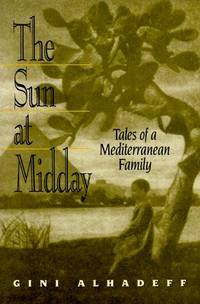 The Sun At Midday: Tales of a Mediterranian Family.