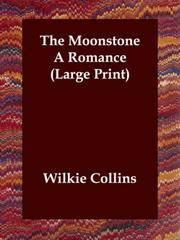 The Moonstone A Romance (Large Print)