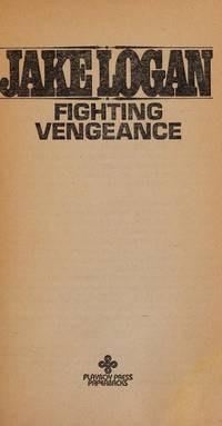 Fighting Vengeance by Jake Logan - Paperback - First Edition - 1980 - from Riverwood's Books (SKU: 12425)
