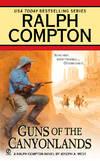 image of Guns of the Canyonlands: A Ralph Compton Novel
