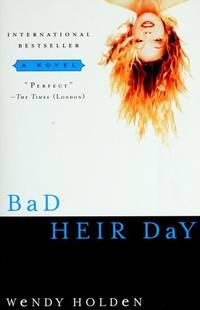 Bad Heir Day.