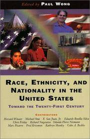 RACE, ETHNICITY, AND NATIONALITY IN THE UNITED STATES: TOWARD THE TWENTY-FIRST CENTURY