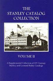 The Stanley Catalog Collection, Volume II (Volume 2): A Supplemental Collection of 19th Century Stanley and Leonard Bailey Catalogs