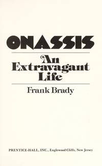 Onassis : An Extravagant Life.
