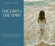 One Earth, One Spirit: A Child's Book of Prayers From Many Faiths and Cultures
