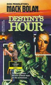 Mack Bolan: Destiny's Hour by  Don Pendleton - Paperback - from Better World Books  and Biblio.com
