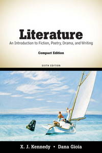 image of Literature: An Introduction to Fiction, Poetry, Drama, and Writing, Compact Edition (6th Edition)