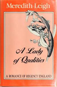 A Lady of Qualities.
