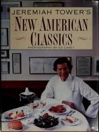 Jeremiah Tower's New American Classics
