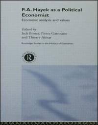 F.A. Hayek as a Political Economist