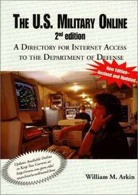 The U.S. Military Online: A Directory for Internet Access to the Department of Defense
