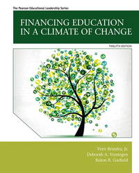 Financing Education in a Climate of Change (12th Edition)