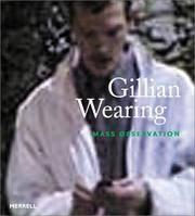 Gillian Wearing: Mass Observation